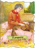 EL PORQUERIZO (TROQUELADOS CLASICOS) - 9788498253948 - VV.AA.