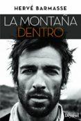 LA MONTAÑA DENTRO - 9788498293548 - HERVE BARMASSE