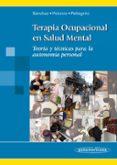 TERAPIA OCUPACIONAL EN SALUD MENTAL - 9788498353648 - VV.AA.