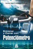 entrenar y correr con potenciómetro (ebook)-hunter allen-andrew coggan-9788499109848