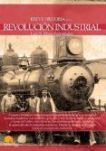 breve historia de la revolución industrial (ebook)-luis enrique iñigo fernandez-9788499674148