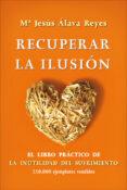 RECUPERAR LA ILUSION (BOLSILLO) - 9788499704548 - MARIA JESUS ALAVA REYES