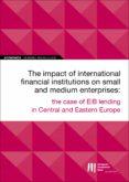 Descargar libro de ensayos en inglés. EIB WORKING PAPERS 2019/09 - THE IMPACT OF INTERNATIONAL FINANCIAL INSTITUTIONS ON SMES de  in Spanish 9789286143748 FB2 PDB RTF