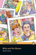 PENGUIN READERS EASYSTARTS BILLY AND THE QUEEN (LIBRO + CD) - 9781405880558 - STEPHEN RABLEY