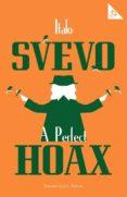 a perfect hoax-italo svevo-9781847497758