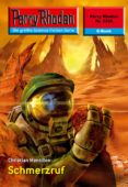 PERRY RHODAN 2356: SCHMERZRUF (EBOOK) - 9783845323558 - CHRISTIAN MONTILLON