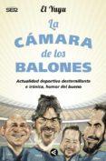 LA CAMARA DE LOS BALONES - 9788403000858 - JOSE GUERRERO