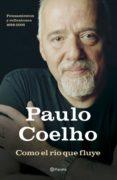 COMO EL RIO QUE FLUYE - 9788408072058 - PAULO COELHO