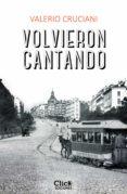 VOLVIERON CANTANDO (EBOOK) - 9788408160458 - VALERIO CRUCIANI