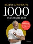 pack 1000 recetas de oro-karlos arguiñano-9788408209058