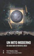 un mito moderno: de cosas que se ven en el cielo-carl gustav jung-9788409009558