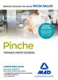 PINCHES DEL SERVICIO RIOJANO DE SALUD. TEMARIO PARTE GENERAL - 9788414200858 - VV.AA.