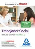 TRABAJADOR SOCIAL DEL AYUNTAMIENTO DE MADRID. TEMARIO GRUPO II  V OLUMEN 2 - 9788414213858 - VV.AA.