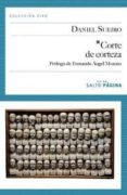 CORTE DE CORTEZA - 9788415065258 - DANIEL SUEIRO
