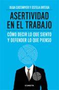 ASERTIVIDAD EN EL TRABAJO - 9788415431558 - OLGA CASTANYER