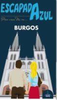BURGOS 2016 (ESCAPADA AZUL) - 9788416408658 - VV.AA.