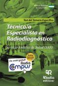 TECNICOS ESPECIALISTAS EN RADIODIAGNOSTICO DEL SAS. TEST DEL TEMARIO - 9788416506958 - VV.AA.