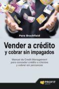 VENDER A CRÉDITO Y COBRAR SIN IMPAGADOS - 9788416583058 - PERE J. BRACHFIELD