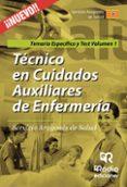 TÉCNICOS EN CUIDADOS AUXILIARES DE ENFERMERÍA. SERVICIO ARAGONÉS DE SALUD. TEMARIO ESPECÍFICO Y TEST. VOLUMEN 1. - 9788416963058 - VV.AA.