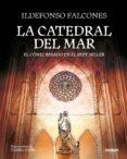 LA CATEDRAL DEL MAR (EL COMIC BASADO EN EL BESTSELLER) - 9788417247058 - ILDEFONSO FALCONES