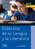 DIDACTICA DE LA LENGUA Y LA LITERATURA - 9788420534558 - ANTONIO MENDOZA