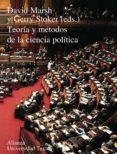TEORIA Y METODOS DE LA CIENCIA POLITICA - 9788420681658 - GERRY STOKER