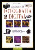 CURSO BASICO DE FOTOGRAFIA DIGITAL - 9788430539758 - HEINZ VON BULOW