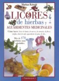 LICORES DE HIERBAS Y AGUARDIENTES MEDICINALES - 9788430599158 - MARKUS KOBOLD