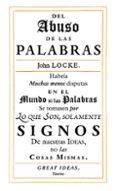 SOBRE EL ABUSO DE LAS PALABRAS - 9788430616558 - JOHN LOCKE