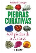 PIEDRAS CURATIVAS: 430 PIEDRAS DE LA A A LA Z - 9788441420458 - MICHAEL GIENGER