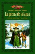 LA GUERRA DE LA LANZA - 9788448004958 - MARGARET WEIS