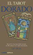 (pe) el tarot dorado (estuche contiene baraja de 78 cartas ilustradas)-liz dean-9788448005658