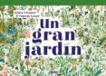 un gran jardin-gilles clement-vincent grave-9788448851958