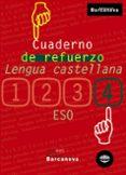 CUADERNO DE REFUERZO: LENGUA CASTELLANA (4º ESO) - 9788448917258 - VV.AA.