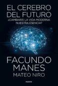 EL CEREBRO DEL FUTURO - 9788449335358 - FACUNDO MANES