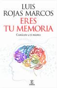 (pe) eres tu memoria: conocete a ti mismo-miguel ortubay fuentes-9788467037258
