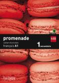 FRANCÉS A1 PROMENADE 1º ESO CAHIER D´EXERCISES - 9788467578058 - VV.AA.