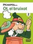 OT EL BRUIXOT 2 - 9788467900958 - PICANYOL
