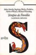 TERAPIA DE FAMILIA: LA PRIMERA ENTREVISTA - 9788474321258 - HELM STIERLIN
