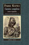 CUENTOS COMPLETOS: TEXTOS ORIGINALES - 9788477023258 - FRANZ KAFKA