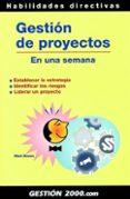 GESTION DE PROYECTOS EN UNA SEMANA - 9788480889858 - MARK BROWN