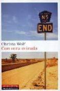 CON OTRA MIRADA - 9788481096958 - CHRISTA WOLF