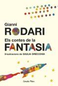 ELS CONTES DE LA FANTASIA - 9788491370758 - GIANNI RODARI