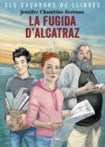 LA FUGIDA D ALCATRAZ - 9788491377658 - JENNIFER CHAMBLISS BERTMAN