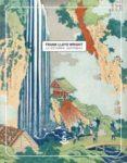 LA ESTAMPA JAPONESA - 9788494839658 - FRANK LLOYD WRIGHT