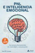 pnl e inteligencia emocional (ebook)-jose maria acosta-9788497357258