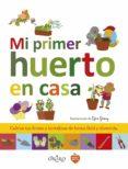 MI PRIMER HUERTO EN CASA - 9788497547758 - VV.AA.