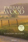 CANCION DE CUNA - 9788497596558 - BARBARA WOOD