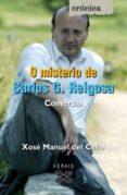 o misterio de carlos g. reigosa-xose manuel del caño-9788497825658