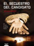EL SECUESTRO DEL CANDIDATO (EBOOK) - 9788498777758 - JAVIER PEREZ